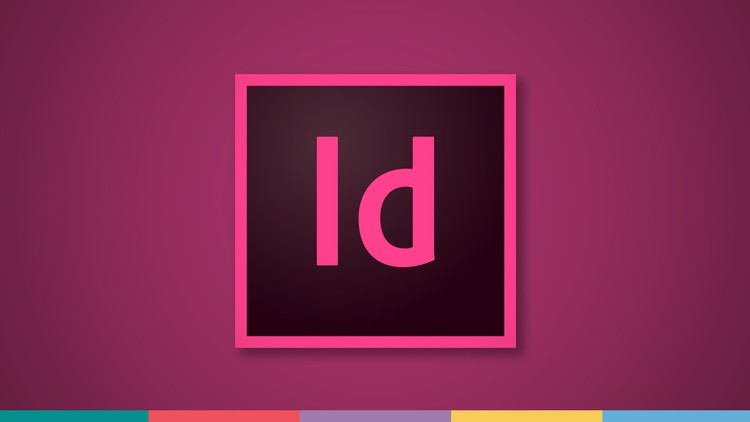Adobe InDesign CC: Your Complete Guide to InDesign Image