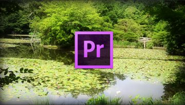 How to Create a Simple Dreamy Effect in Adobe Premiere Pro CC
