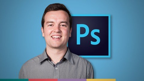 Photoshop CC for Beginners: Your Complete Guide to Photoshop